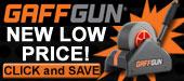 GAFFGUN New Lower Price